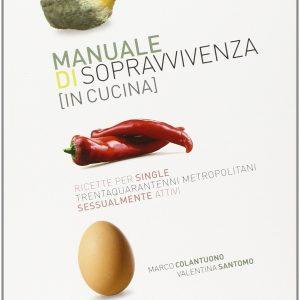 manuale sopravvivenza in cucina