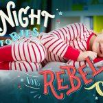 Buonanotte a tutte le bambine ribelli